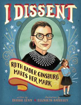 I Dissent Ruth Bader Ginsburg